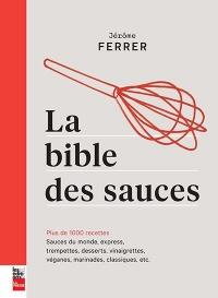 La bible des sauces : plus de 1,000 recettes