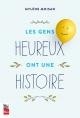 Couverture : Les gens heureux ont une histoire Mylène Moisan