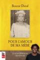 Couverture : Pour l'amour de ma mère et pour mieux remercier les mamans Boucar Diouf