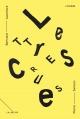 Couverture : Lettres crues: Théâtre épistolaire de la littérature à l'époque.. Pierre Samson, Bertrand Laverdure