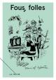 Couverture : Carnets libres T.1 : Fous, folles Daniel Sylvestre