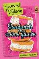 Couverture : Le journal de Dylane T.4 : Sandwich à la crème glacée Marilou Addison