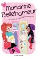 Couverture : Marianne Bellehumeur T.2 : Entre le coeur et la raison Lucille Bisson
