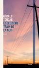 Couverture : Deuxième train de la nuit (Le) Gérald Tougas