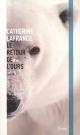 Couverture : Retour de l'ours (le) Catherine Lafrance