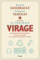 Couverture : Prochain virage (Le) Steven Guilbeault, Francois Tanguay