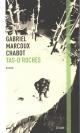 Couverture : Tas d'roches Gabriel Marcoux-chabot