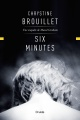 Couverture : Six minutes Chrystine Brouillet