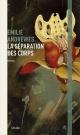 Couverture : La séparation des corps Émilie Andrewes