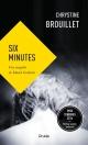 Couverture : Six minutes : une enquête de Maud Graham Chrystine Brouillet