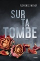 Couverture : Sur ta tombe Florence Meney