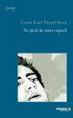 Couverture : Au pied de mon orgueil Louis-karl Picard-sioui