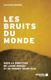 Les bruits du monde (CD inclus)