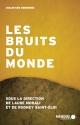 Couverture : Les bruits du monde (CD inclus) Laure Morali, Rodney Saint-éloi