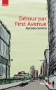 Couverture : Détour par First Avenue Myrtelle Devilmé