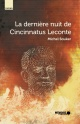 Couverture : La dernière nuit de Cincinnatus Leconte Michel Soukar