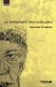 Couverture : Testament des solitudes (Le) Emmelie Prophète