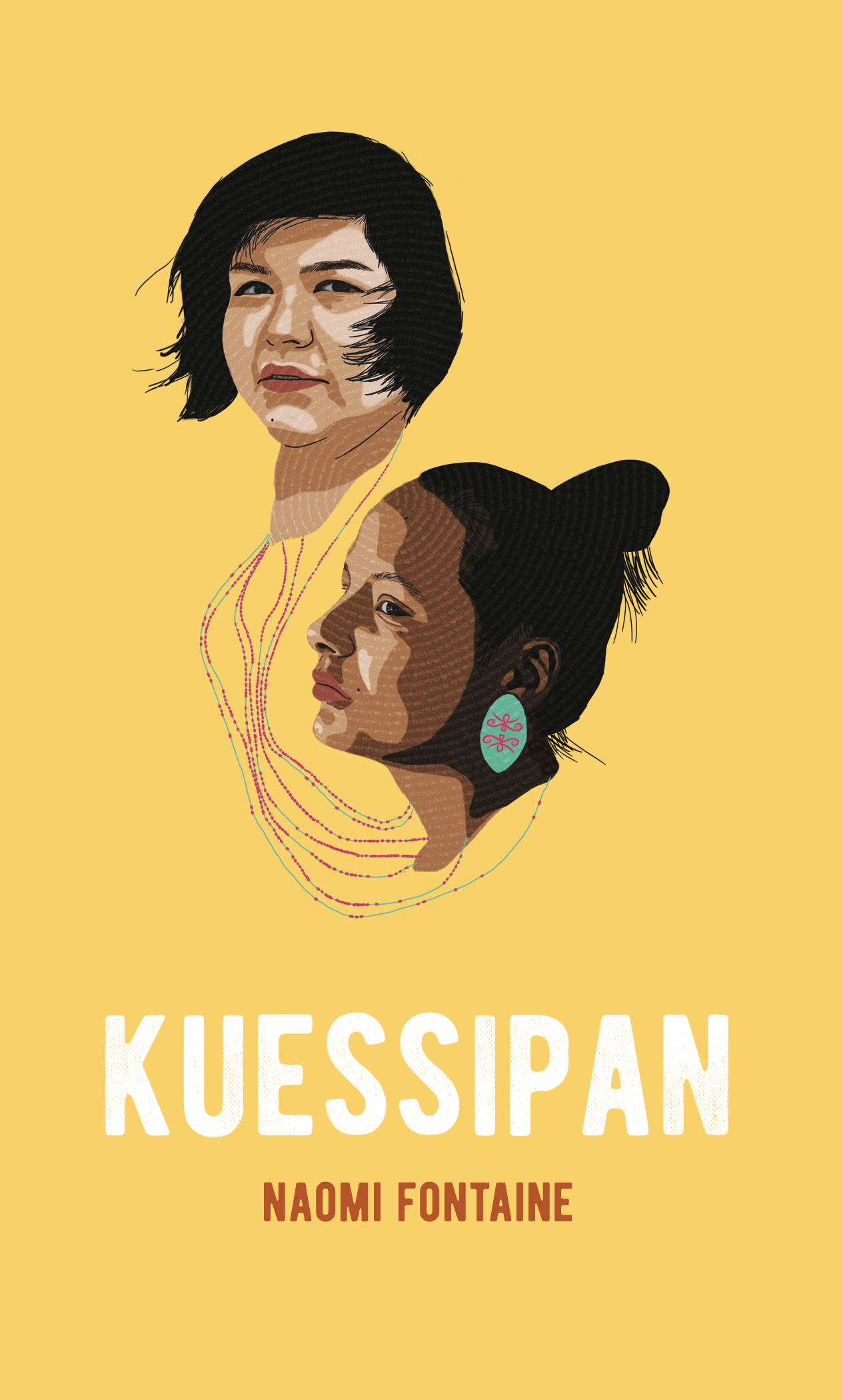 Couverture : Kuessipan Naomi Fontaine