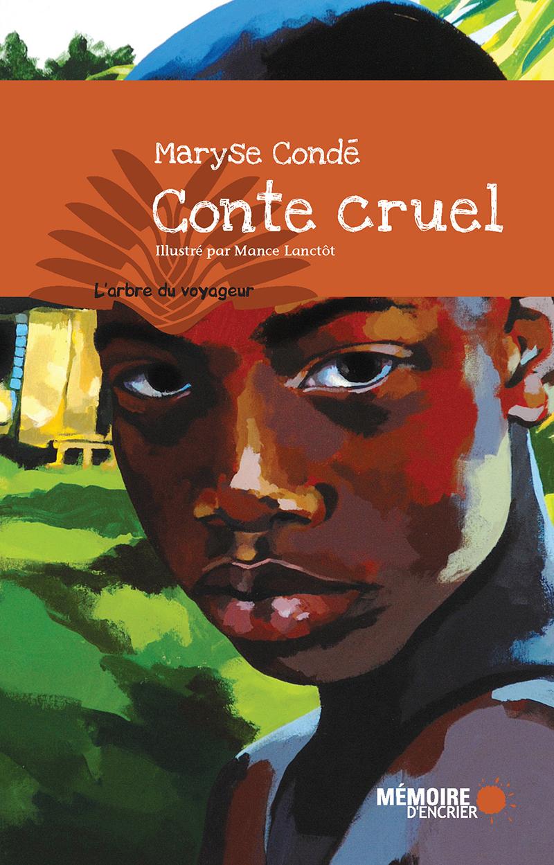 Couverture : Conte cruel Maryse Condé