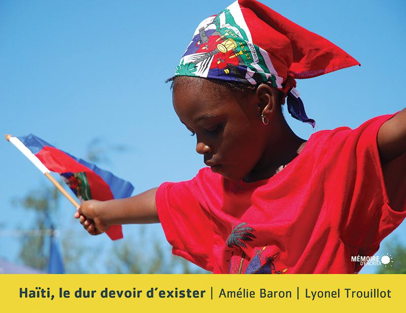 Couverture : Haiti, le dur devoir d'exister Lyonel Thouillot