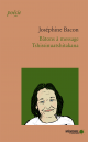 Couverture : Bâtons à message Tshissinuashtakana Joséphine Bacon