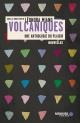 Couverture : Volcaniques : une anthologie du plaisir