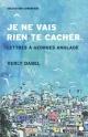 Couverture : Je ne vais rien te cacher: lettres à Georges Anglade Verly Dabel