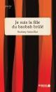 Couverture : Je suis la fille du baobab brûlé Rodney Saint-éloi