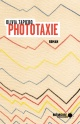 Couverture : Phototaxie Olivia Tapiero