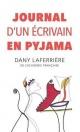 Couverture : Journal d'un écrivain en pyjama Dany Laferrière