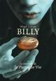 Couverture : Billy T.1 : Le mystère de la pierre de vie Magali Laurent