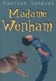 Couverture : Madame Wenham Patrick Senécal