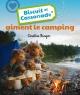 Couverture : Biscuit et Cassonade aiment le camping Caroline Munger