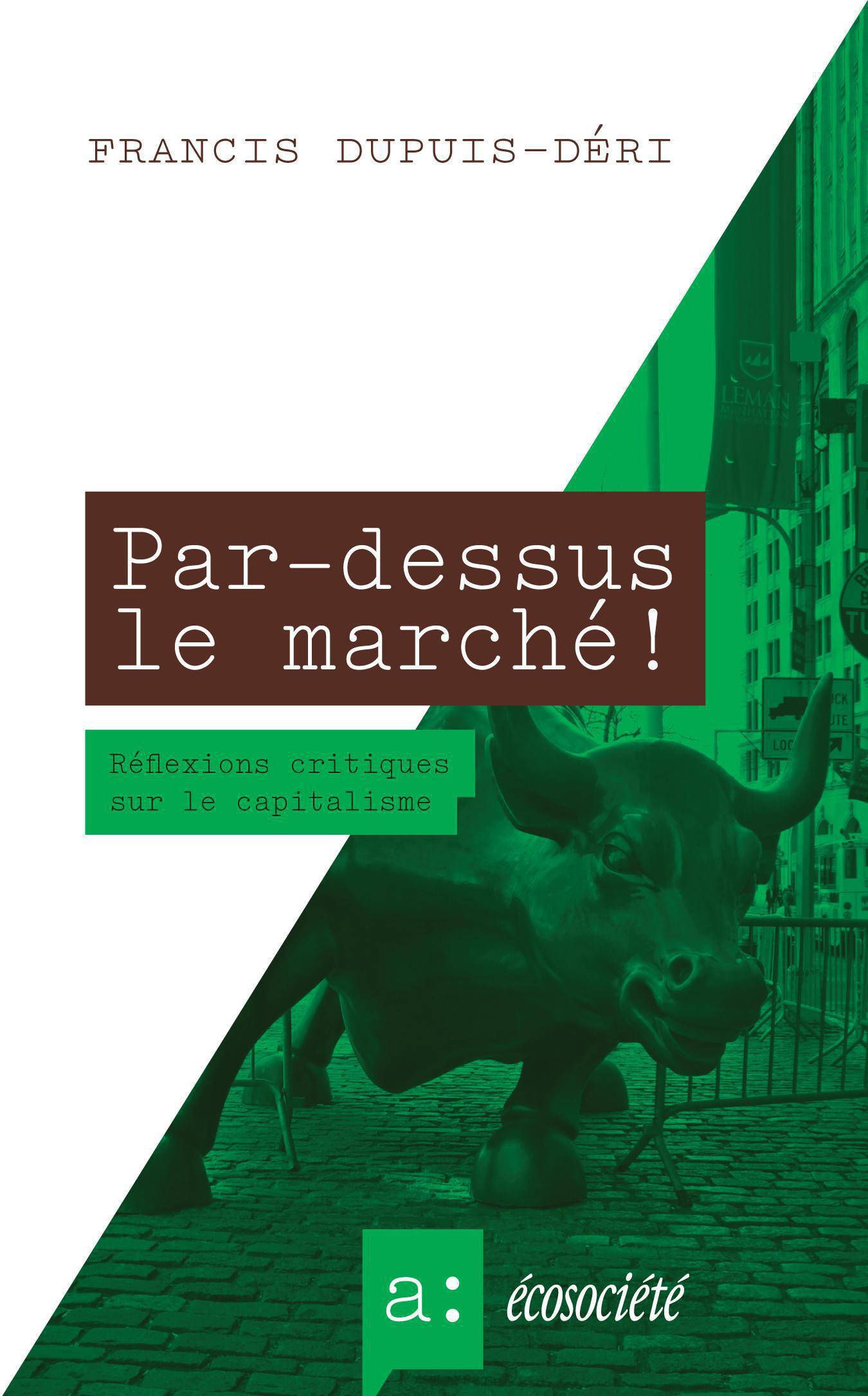 Couverture : Par-dessus le marché! Francis Dupuis-déri