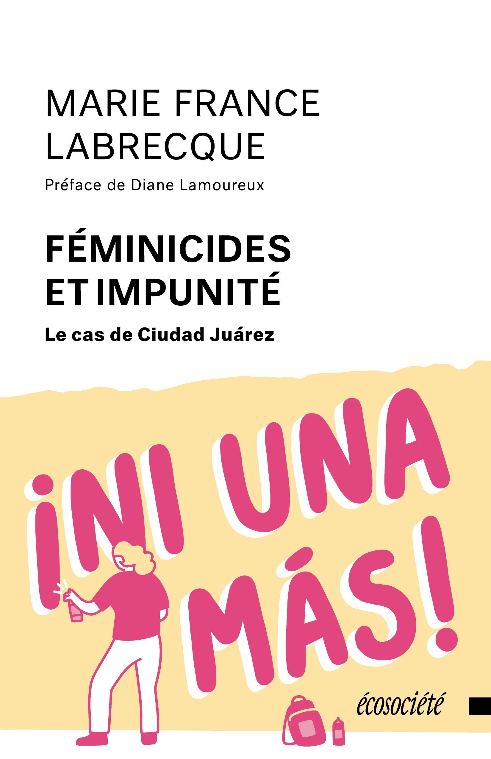 Féminicides et impunité: le cas de Ciudad Juárez