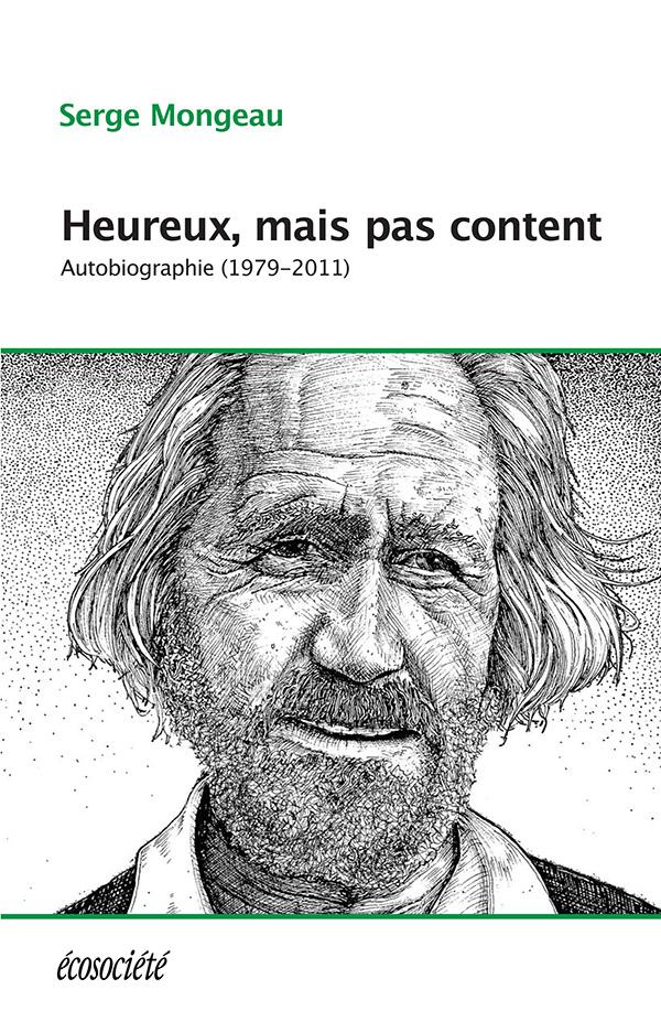 Couverture : Non, je n'accepte pas T.2: Heureux, mais pas content: 1979-2011 : Serge Mongeau