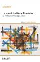 Couverture : Municipalisme libertaire (Le): la politique de l'écologie sociale Marcel Sévigny, Janet Biehl, Annick Stevens
