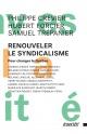Couverture : Renouveler le syndicalisme : pour changer le Québec