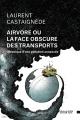 Couverture : Airvore ou la face obscure des transports Laurent Castaignède