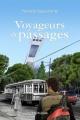 Couverture : Voyageurs de passages T.1: Tôt ou tard Pierrette Beauchamp