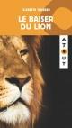 Couverture : Le baiser du lion Élizabeth Turgeon
