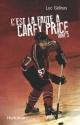 Couverture : C'est la faute à Carey Price Luc Gélinas