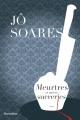 Couverture : Meurtres et autres sucreries Jo Soares