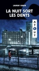 Couverture : Nuit sort ses dents (La) Laurent Chabin