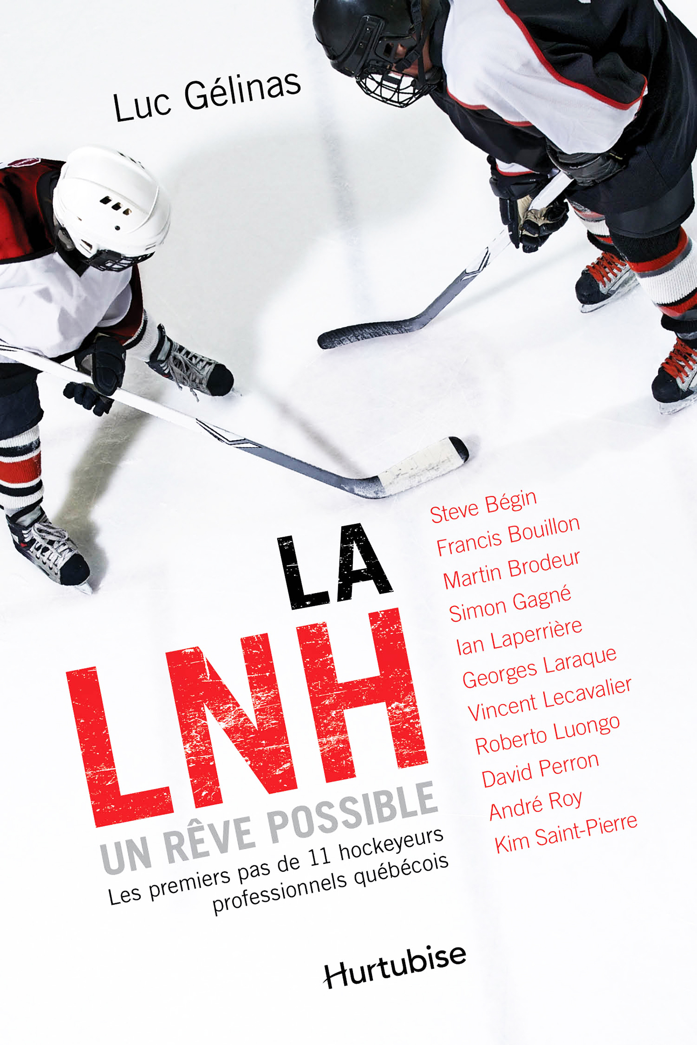 Couverture : LNH, un rêve possible (La) Luc Gélinas