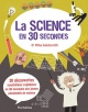 Couverture : Science en 30 secondes(La) Mike Goldsmith