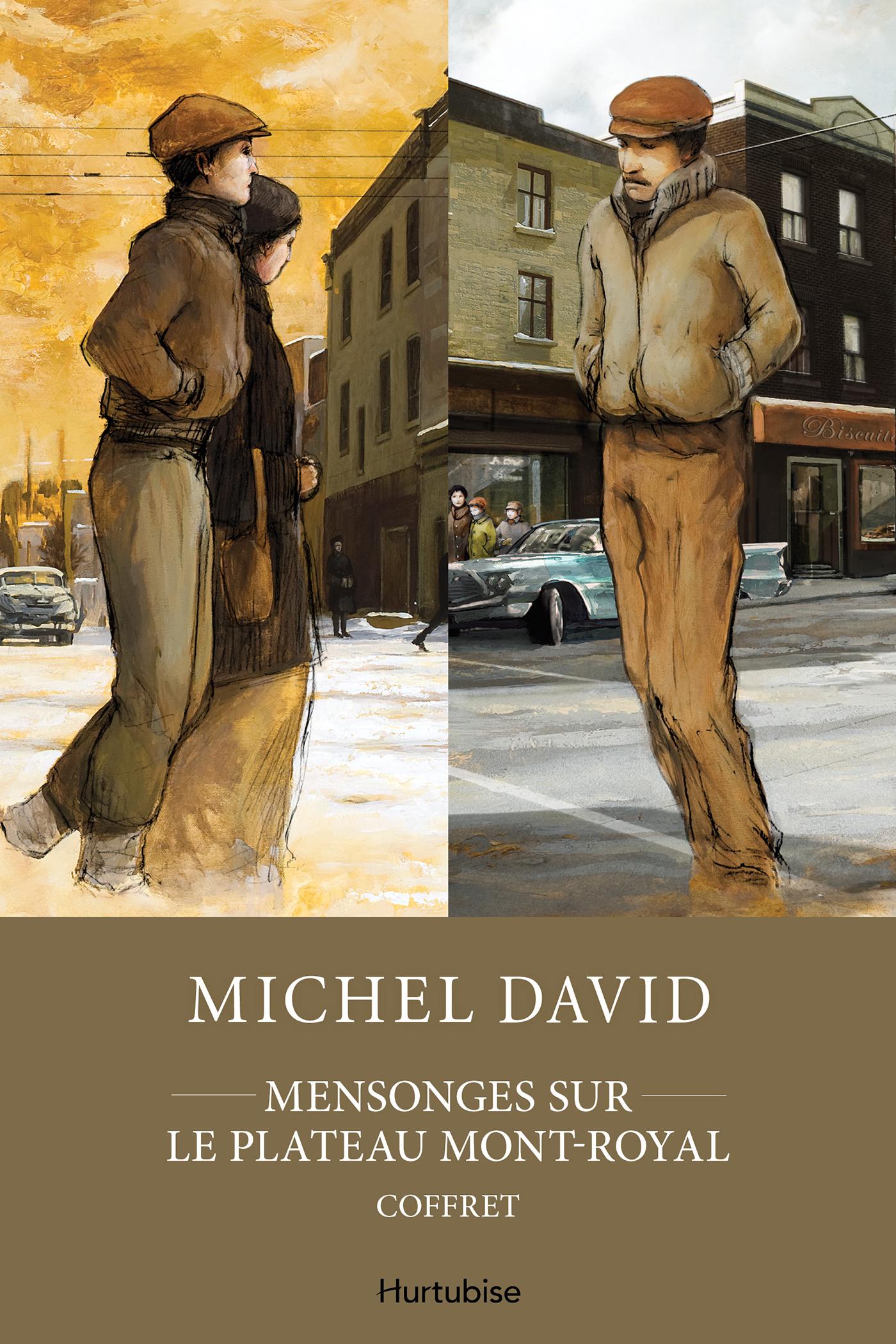 Couverture : Mensonges sur le Plateau Mont-Royal .Édition intégrale Michel David