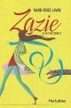 Couverture : Zazie T.1 : Ça va être correct Marie-renée Lavoie