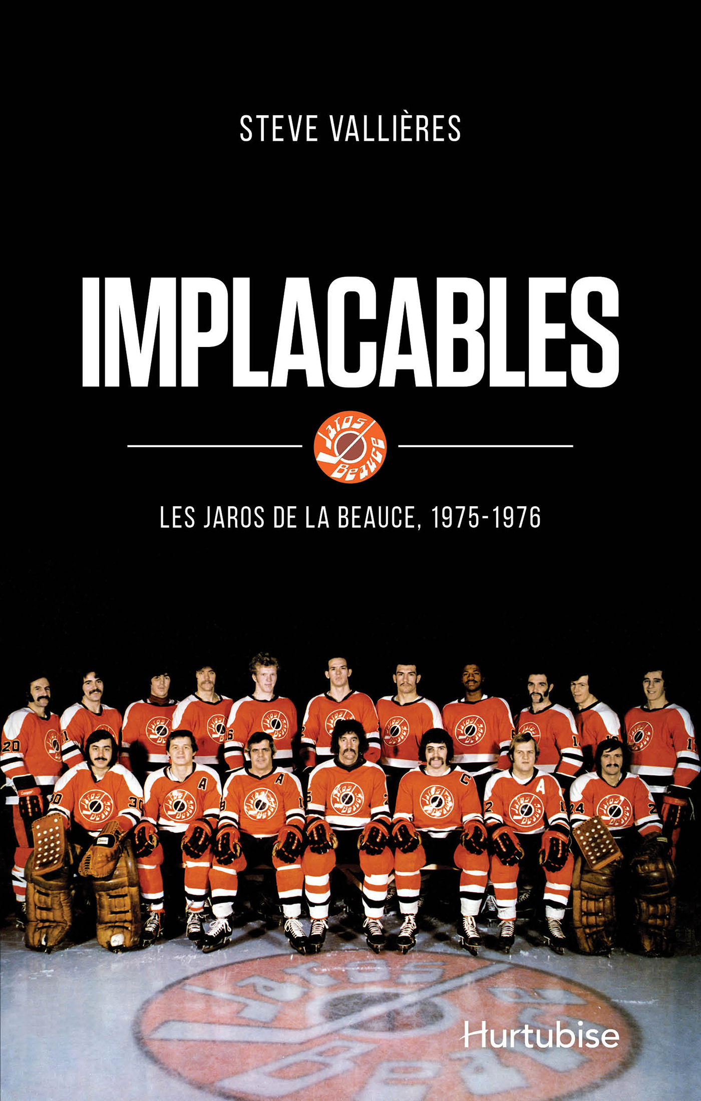 Implacables: Les Jaros de la Beauce (1975-1976)