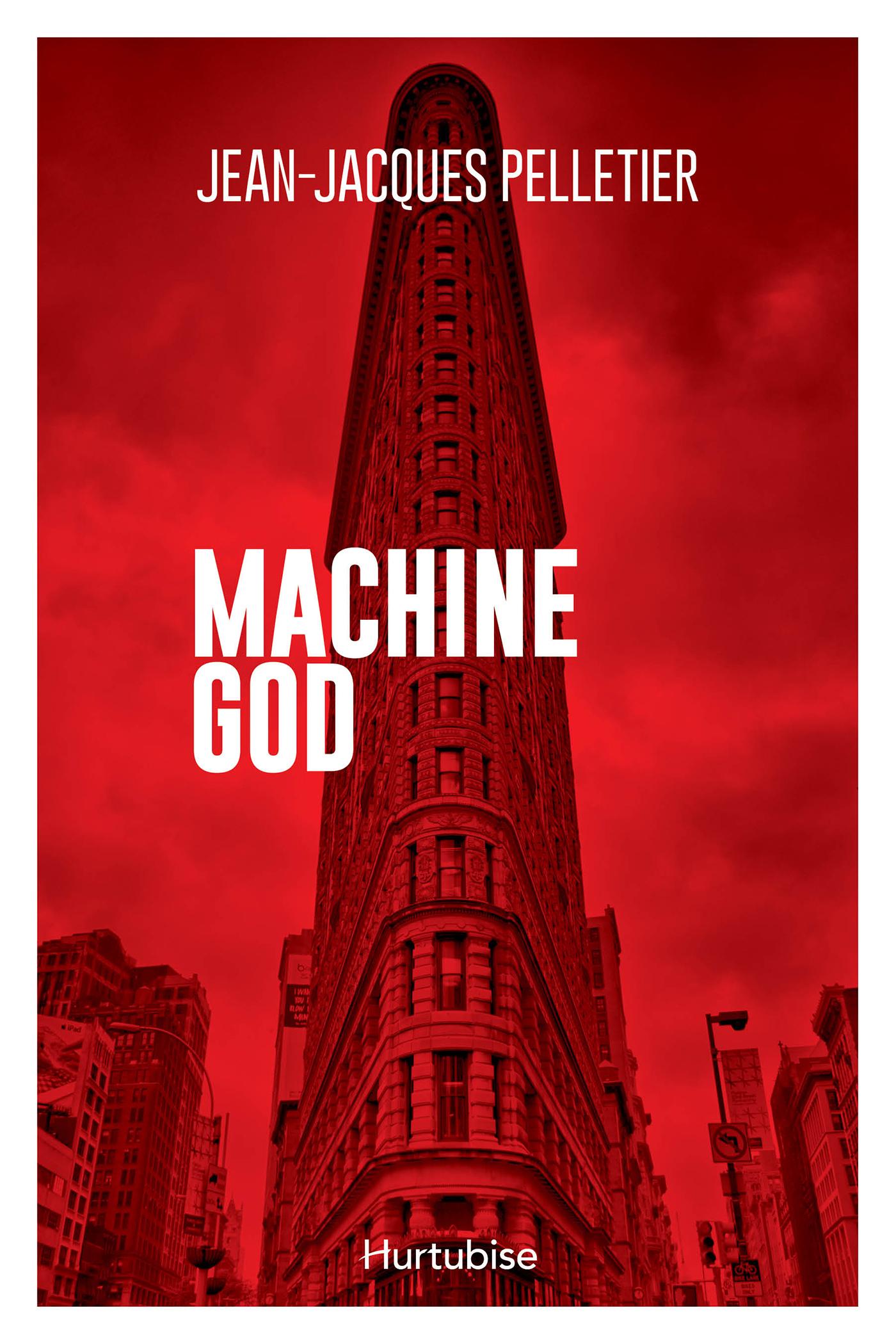 Couverture : Machine God Jean-jacques Pelletier